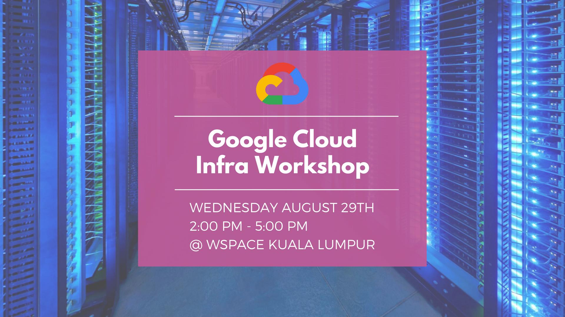 1. Google Cloud Infra Workshop .png