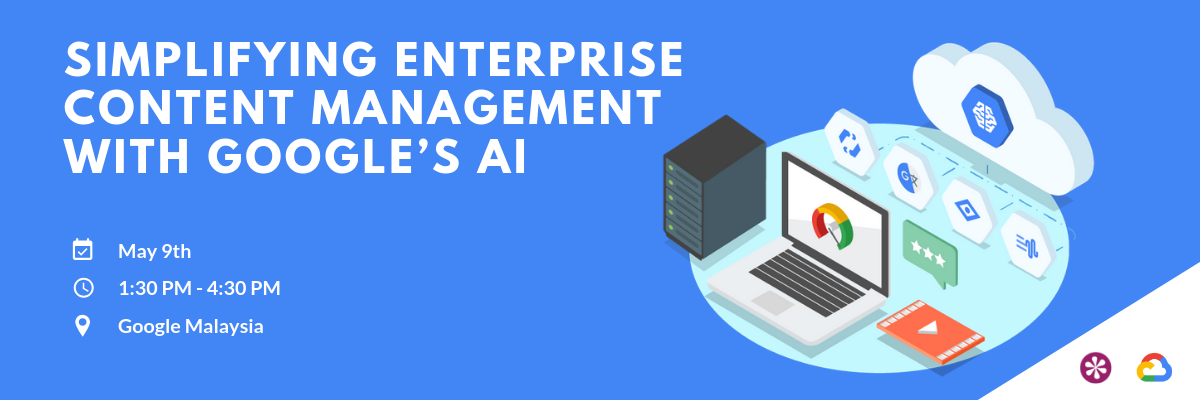 Copy of Simplifying Enterprise Content Management with Google's AI