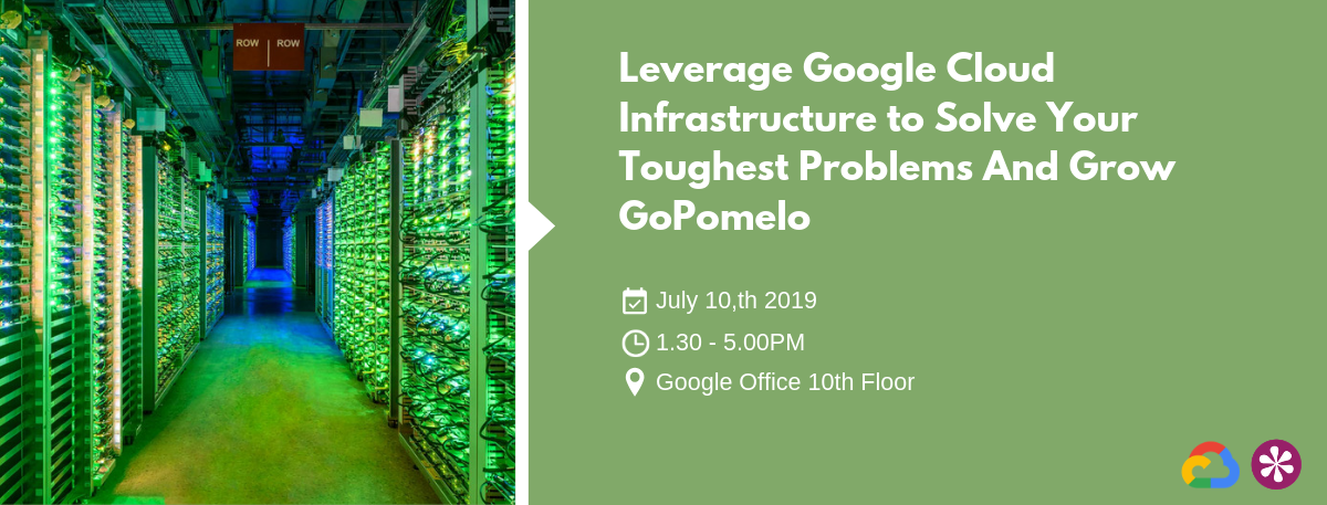 Leverage Google Cloud Infrastructure to Solve Your Toughest Problems And Grow GoPomelo (1)-1