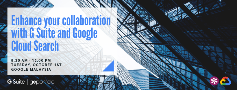 M01-10-19 Enhance your collaboration with G Suite and Google Cloud Search (1)