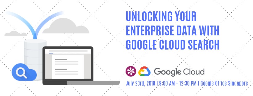 S23-07-19 Unlocking your enterprise data with Google Cloud Search - email_landing page