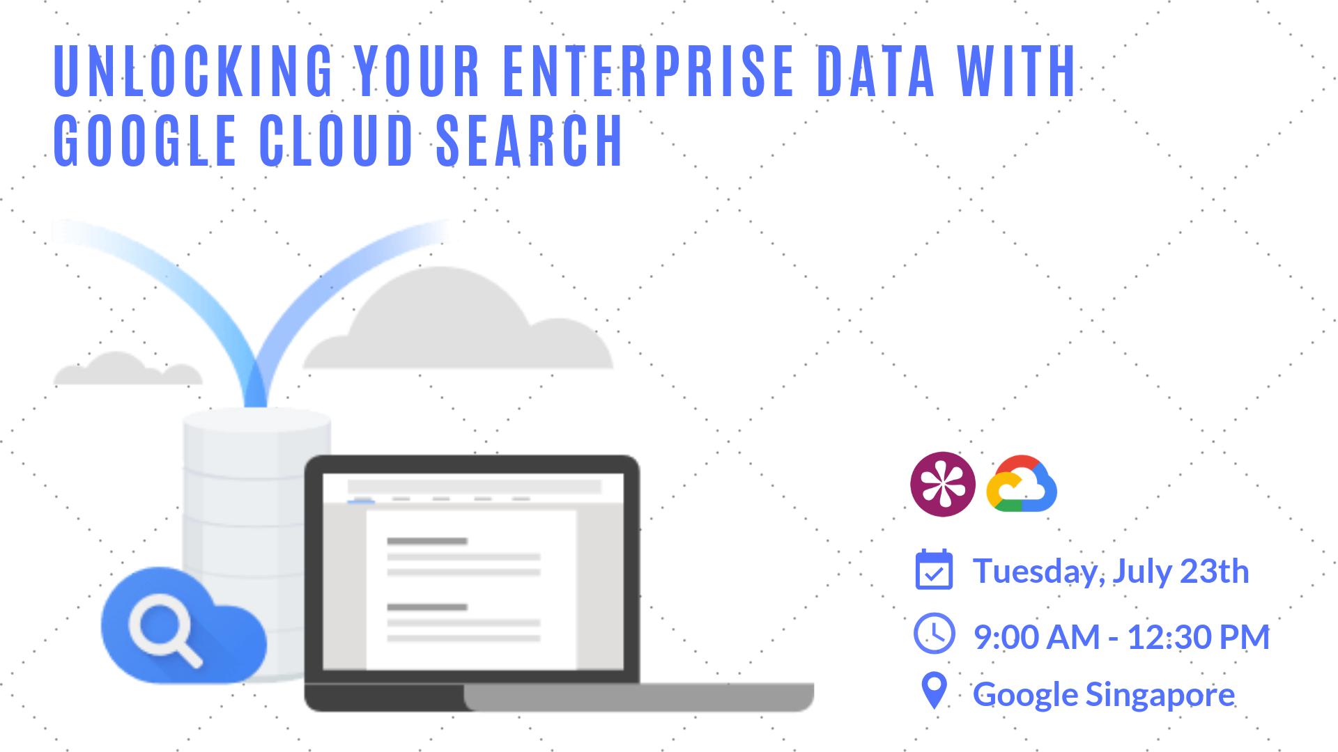 S23-07-19 Unlocking your enterprise data with Google Cloud Search - thumbnail