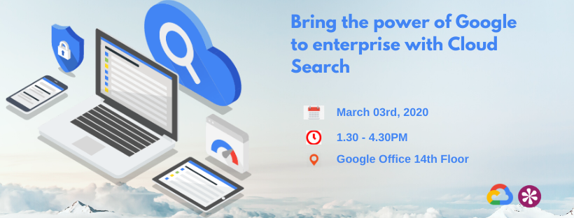 T03-03-20 Bring the power of Google to enterprise with Cloud Search (8)