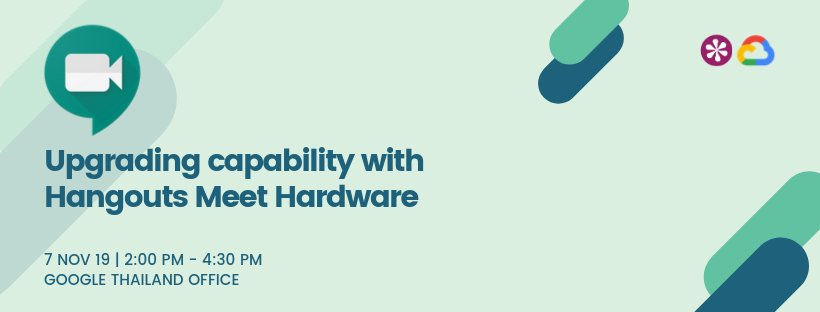 T07-11-19 Upgrading capability with Hangouts Meet Hardware_Banner