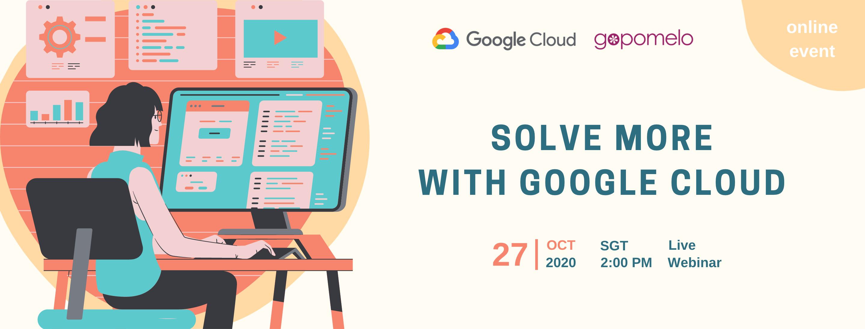Solve more with Google Cloud (EN)-1